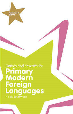 Classroom Gems: Games and Activities for Primary Modern Fore (BOK)