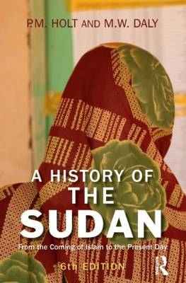 A History of the Sudan: From the Coming of Islam to the Present Day (BOK)