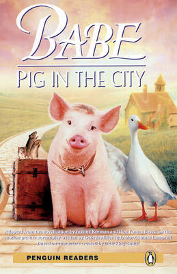 """Babe"": ""Pig in the City"": Level 2 (BOK)"