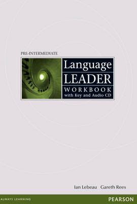 Language Leader Pre-Intermediate: Workbook with Key and Audio CD Pack (BOK)