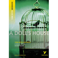 Doll's House: York Notes Advanced (BOK)