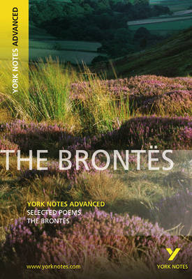 Selected Poesms of The Brontes: York Notes Advanced (BOK)