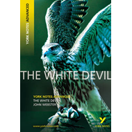 White Devil: York Notes Advanced (BOK)
