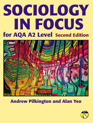 Sociology in Focus for AQA A2 (BOK)