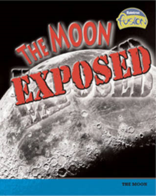 The Moon Exposed (BOK)