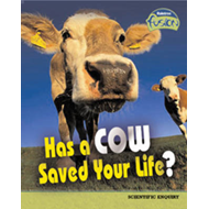 Has a Cow Saved Your Life? (BOK)