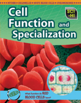 Cell Function and Specialization (BOK)