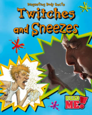 Twitches and Sneezes (BOK)