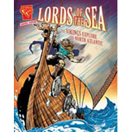 Lords of the Sea: The Vikings Explore the North Atlantic (BOK)