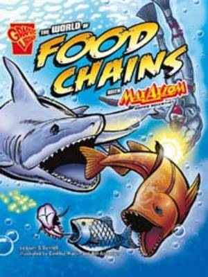 The World of Food Chains: With Max Axiom Super Scientist (BOK)
