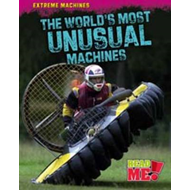 The World's Most Unusual Machines (BOK)