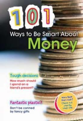 101 Ways to be Smart About Money (BOK)