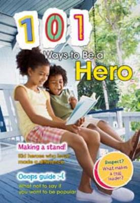 101 Ways to be a Hero (BOK)