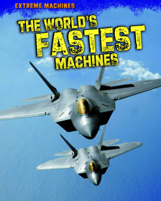 The World's Fastest Machines (BOK)
