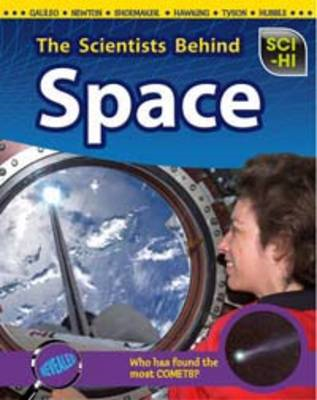 The Scientists Behind Space (BOK)
