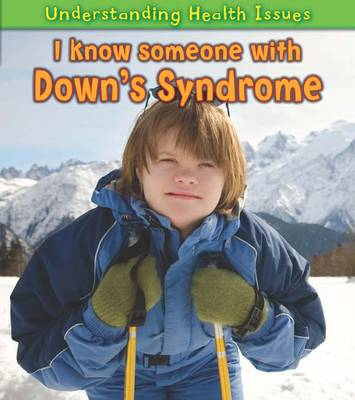 I Know Someone with Down's Syndrome (BOK)