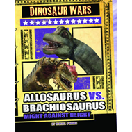 Allosaurus Vs Brachiosaurus: Might Against Height (BOK)