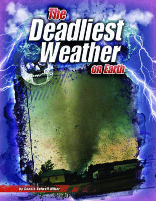 The Deadliest Weather on Earth (BOK)
