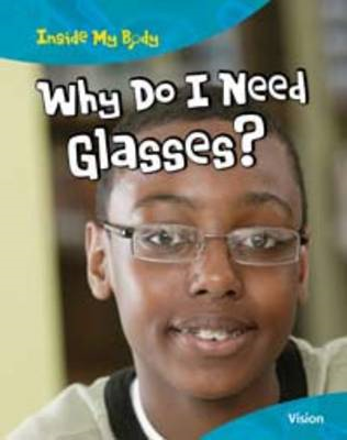 Why Do I Need Glasses? (BOK)