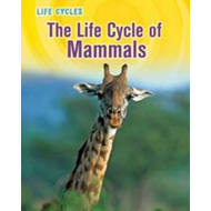 The Life Cycle of Mammals (BOK)