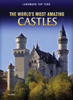 The World's Most Amazing Castles (BOK)