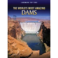 The World's Most Amazing Dams (BOK)