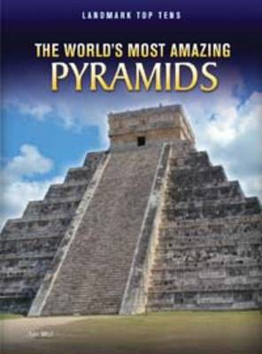 World's Most Amazing Pyramids (BOK)