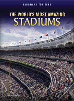 The World's Most Amazing Stadiums (BOK)