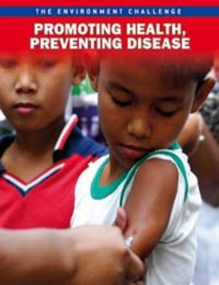 Promoting Health, Preventing Disease (BOK)