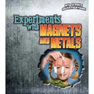 Experiments with Magnets and Metals (BOK)