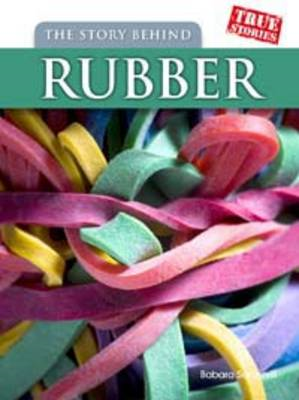 The Story Behind Rubber (BOK)