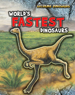 World's Fastest Dinosaurs (BOK)