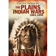 The Plains Indian Wars, 1864-1890 (BOK)
