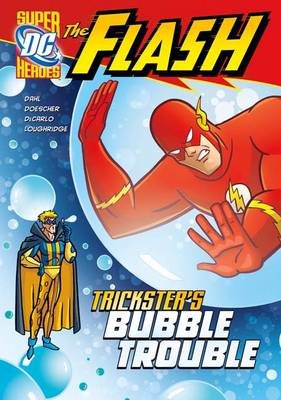 Trickster's Bubble Trouble (BOK)