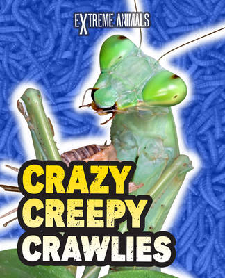 Crazy Creepy Crawlies (BOK)