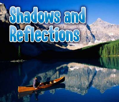 Shadows and Reflections (BOK)