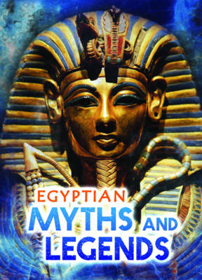 Egyptian Myths and Legends (BOK)
