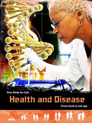Health and Disease: From Birth to Old Age (BOK)