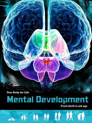 Mental Development: From Birth to Old Age (BOK)