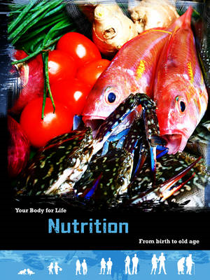 Nutrition: From Birth to Old Age (BOK)
