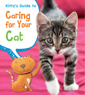 Kitty's Guide to Caring for Your Cat (BOK)