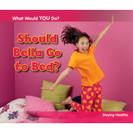 Should Bella Go to Bed? (BOK)