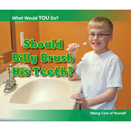 Should Billy Brush His Teeth? (BOK)