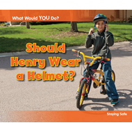 Should Henry Wear a Helmet? (BOK)