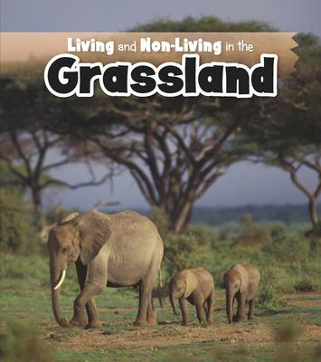 Living and Non-living in the Grasslands (BOK)