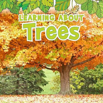 Learning About Trees (BOK)