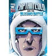 Captain Cold and the Blizzard Battle (BOK)