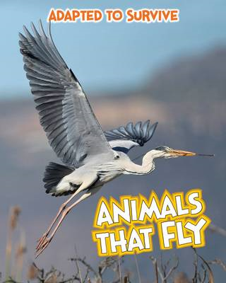 Adapted to Survive: Animals that Fly (BOK)