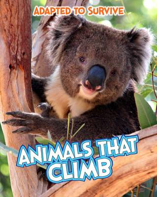 Adapted to Survive: Animals that Climb (BOK)