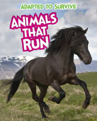 Adapted to Survive: Animals that Run (BOK)